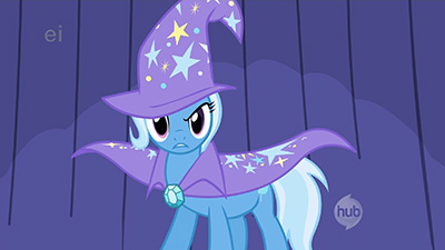 "Not gonna lie, Trixie looks pretty badflank. Also, ""neighsayers"" is such a wonderful horse pun."